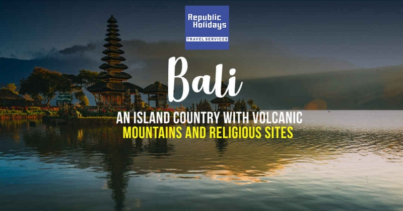 Bali package, Book Bali Holiday Package at Best Price, Republic Holidays Travel Services.