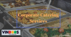 Corporate Caterers in Bangalore Vindoos